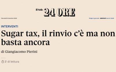 Sole24Ore: Sugar Tax, il rinvio c'è ma non basta ancora!